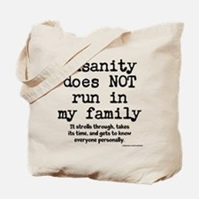 Insane Family Tote Bag