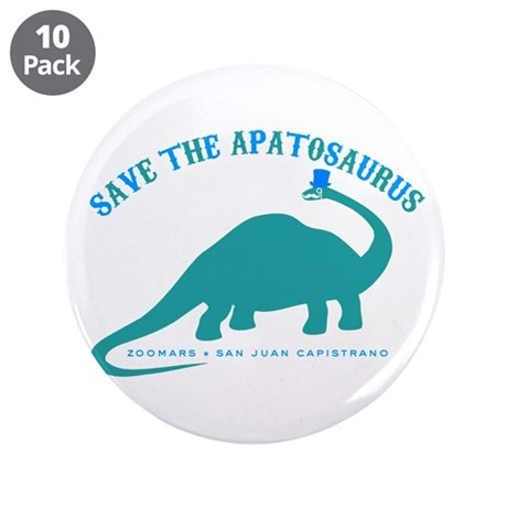 "Save The Apatosaurus 3.5"" Button (10 pack)"