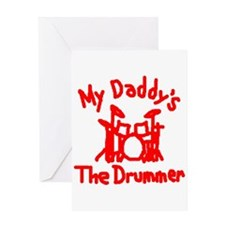 My Daddys The Drummer™ Greeting Card