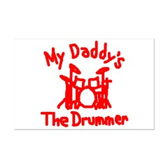 My Daddys The Drummer™ Posters