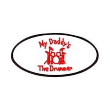 My Daddys The Drummer™ Patches