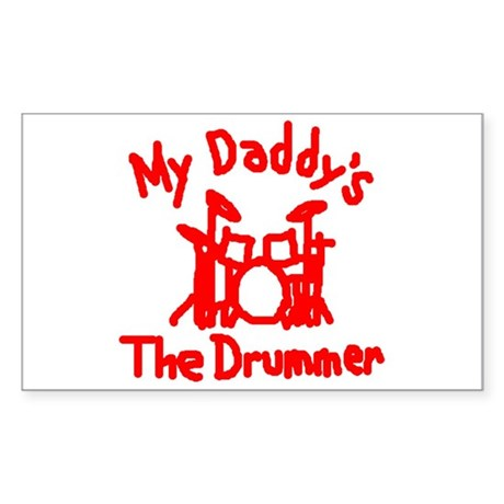My Daddys The Drummer™ Sticker (Rectangle)