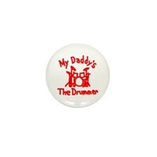 My Daddys The Drummer™ Mini Button (10 pack)