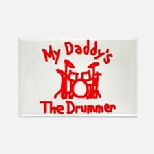 My Daddys The Drummer™ Rectangle Magnet