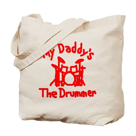 My Daddys The Drummer™ Tote Bag