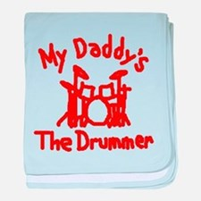 My Daddys The Drummer™ baby blanket