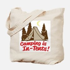 Camping Is In-Tents Tote Bag