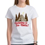 Camping Is In-Tents Women's T-Shirt