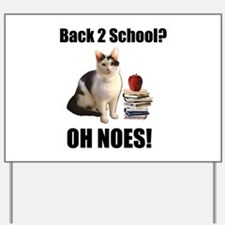 Lolcat Back to School Yard Sign