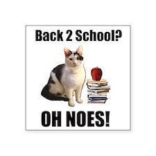 "Lolcat Back to School Square Sticker 3"" x 3"""