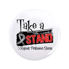 "Take a Stand Parkinsons 3.5"" Button"