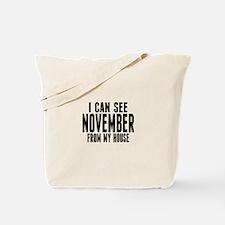 I Can See November... Tote Bag