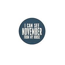 I Can See November... Mini Button