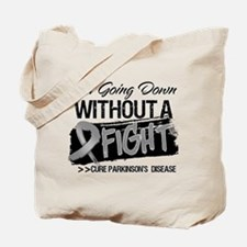 Not Going Down Parkinsons Tote Bag