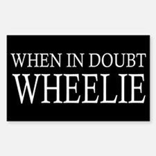 When in Doubt Wheelie Decal