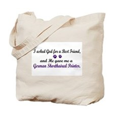 God Gave Me A German Shorthaired Pointer Tote Bag