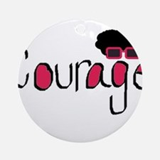 Courage Ornament (Round)