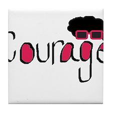 Courage Tile Coaster