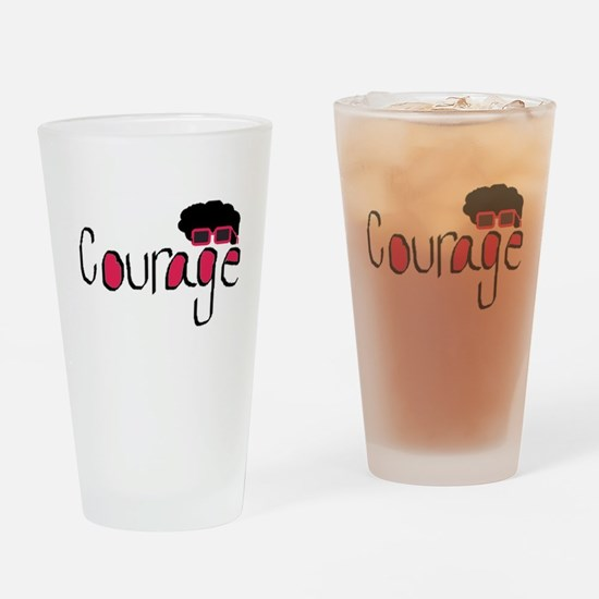 Courage Drinking Glass