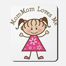 MomMom Loves Me Mousepad