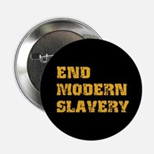 "End Modern Slavery 2.25"" Button"