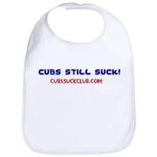 Cubs Still Suck Bib