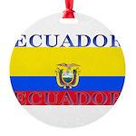 Ecuador.jpg Round Ornament