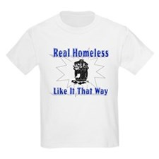 Homeless Like Kids T-Shirt
