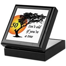 50 isn't old if you're a tree Keepsake Box