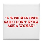 wise man merchandise Tile Coaster