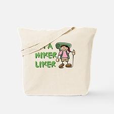 I'm a Hiker Liker - Girl Tote Bag