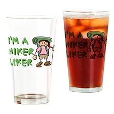 I'm a Hiker Liker - Girl Drinking Glass