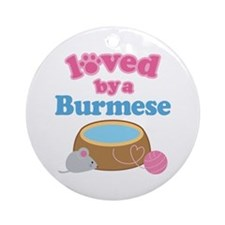 Loved By A Burmese Ornament (Round)