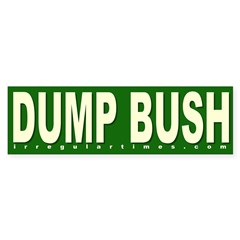 Dump Bush Green Bumper Bumper Sticker
