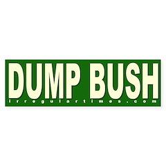 Dump Bush Green Bumper Bumper Sticker