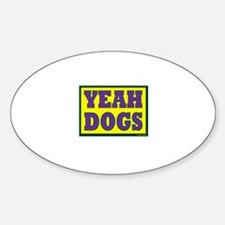 YEAH Dogs Sticker (Oval)