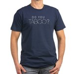 Do you Taboo? Men's Fitted T-Shirt (dark)