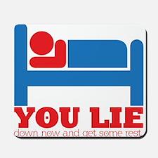 You Lie Mousepad