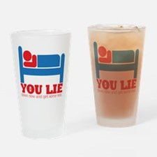 You Lie Drinking Glass