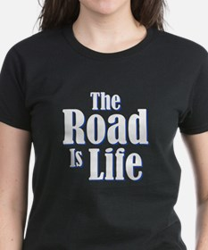 The Road is Life Tee
