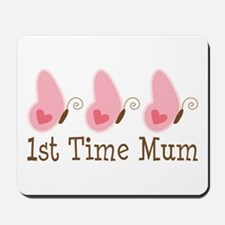 1st Time Mum Butterfly Mousepad