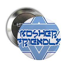 """Kosher Friendly 2.25"""" Button"""