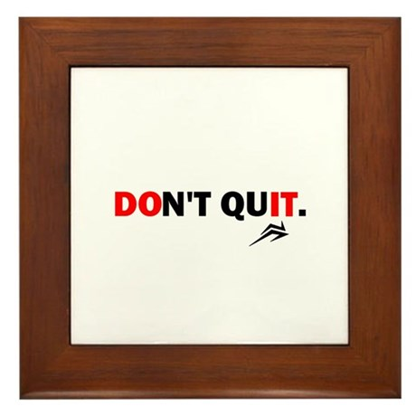 Don't Quit, Do It Framed Tile