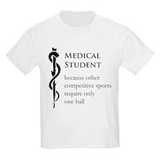 Medical Student Because... T-Shirt