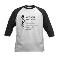 Medical Student Because... Tee