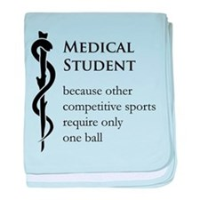 Medical Student Because... baby blanket