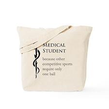 Medical Student Because... Tote Bag