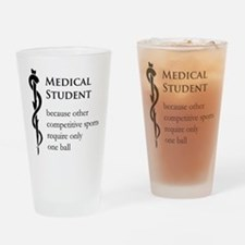 Medical Student Because... Drinking Glass