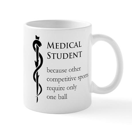 Medical Student Because... Mug