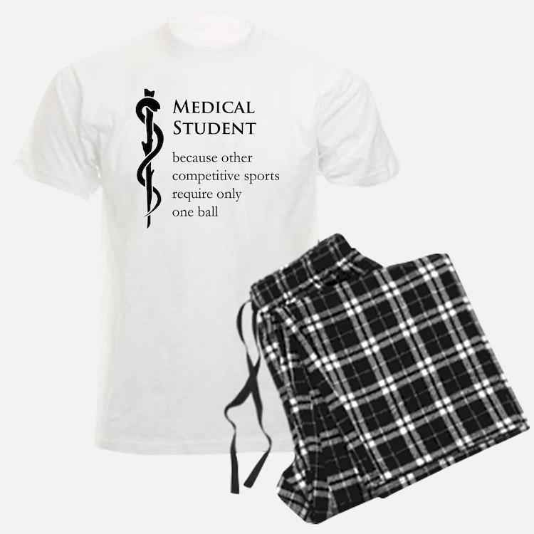 Medical Student Because... Pajamas